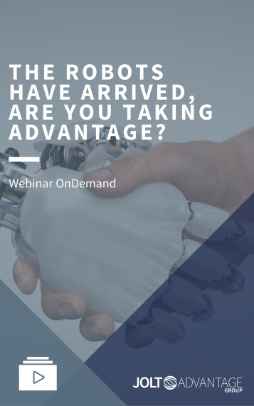 Webinar Cover - THE ROBOTS HAVE ARRIVED, ARE YOU TAKING ADVANTAGE
